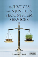 Pdf The Justices and Injustices of Ecosystem Services