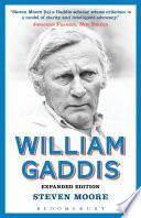 William Gaddis  Expanded Edition