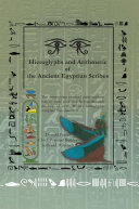 Hieroglyphs and Arithmetic of the Ancient Egyptian Scribes