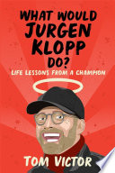 What Would Jurgen Klopp Do