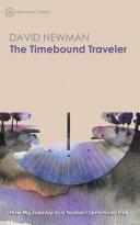 The Timebound Traveler
