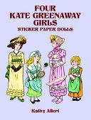 Four Kate Greenaway Girls Sticker Paper Dolls