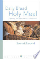 Daily Bread  Holy Meal