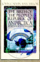 The Birth of the People s Republic of Antarctica