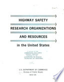 Highway Safety Research Organizations And Resources In The United States