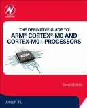 Definitive Guide to ARM Cortex  M0 and Cortex M0  Processors Book