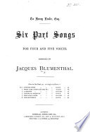Six Part Songs for four and five voices