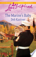 The Marine's Baby (Mills & Boon Love Inspired)