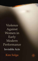Violence Against Women in Early Modern Performance