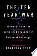 The Ten Year War