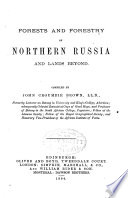 Forests and forestry of northern Russia and lands beyond