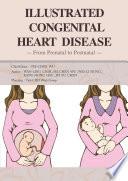 Illustrated Congenital Heart Disease Book