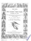 The life of the blessed virgin Mary, tr. by P. Power
