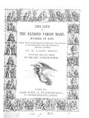 The life of the blessed virgin Mary  tr  by P  Power