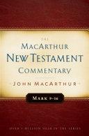 Mark 9 16 MacArthur New Testament Commentary