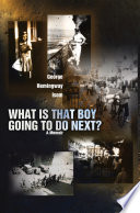What Is That Boy Going to Do Next  Book