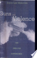 Guns and Violence  : The English Experience