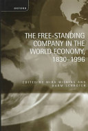 The Free-standing Company in the World Economy, 1830-1996 ebook