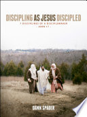Discipling as Jesus Discipled Book