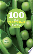 100 Best Vegetarian Recipes