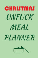 Christmas Unfuck Meal Planner