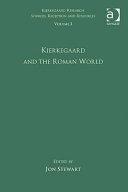 Kierkegaard and the Roman World