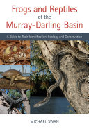 Frogs and Reptiles of the Murray Darling Basin