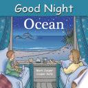 Good Night Ocean
