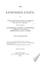 The Luminous Unity