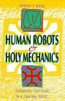 Pdf Human Robots & Holy Mechanics