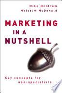 Marketing in a Nutshell
