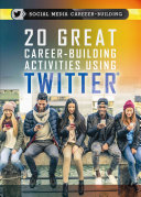 20 Great Career-Building Activities Using Twitter