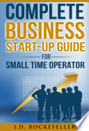 Complete Business Start Up Guide For Small Time Operator Book