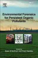 Environmental Forensics for Persistent Organic Pollutants