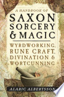 A Handbook of Saxon Sorcery   Magic