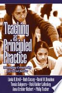 Teaching As Principled Practice