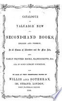 A Catalogue of Valuable New and Second-hand Books