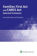 Families First Act and CARES Act  Selected Provisions
