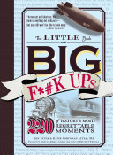 The Little Book of Big F  k Ups