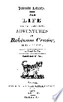 The Life And Most Surprising Adventures Of Robinson Crusoe Of York Mariner Book