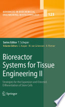 Bioreactor Systems for Tissue Engineering II