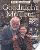 The Making of Goodnight Mr. Tom