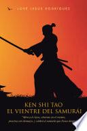 El vientre del samurái  : KEN SHI TAO