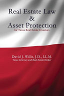 Real Estate Law and Asset Protection for Texas Real Estate Investors