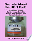 Secrets About the HCG Diet  Treatment Guide  Controversy  Benefits  Risks  Side Effects  and Contraindications