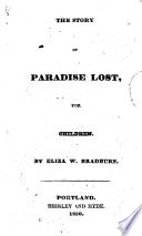 The Story Of Paradise Lost For Children By Eliza W Bradburn Conversations On Paradise Lost With Extracts