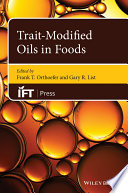 Trait Modified Oils in Foods Book