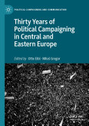Thirty Years of Political Campaigning in Central and Eastern Europe