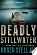 Deadly Stillwater   Thriller