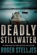 Deadly Stillwater - Thriller
